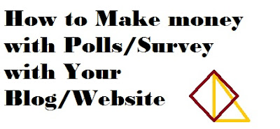 How to Make money with Polls/Survey with Your Blog/Website |Work From Home