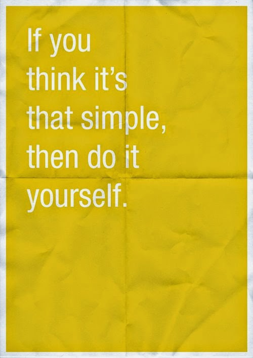 Quotes republic do it yourself if you think its that simple then do it yourself solutioingenieria Choice Image