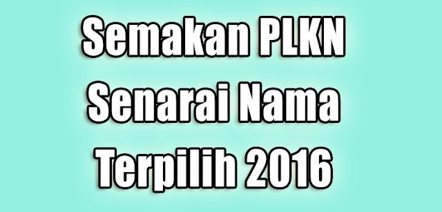 semakan-plkn-2016-nama-terpilih