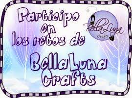 Participo en los retos de: Bellaluna Crafts