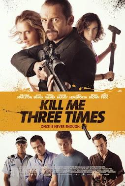 Ba Lần Xém Chết - Kill Me Three Times