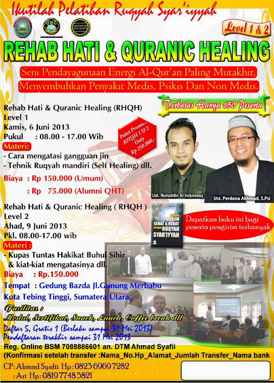 PELATIHAN RUQYAH SYAR&#39;IYYAH &quot; REHAB HATI &amp; QURANIC HELAING&quot; LEVEL 1 &amp; LEVEL 2