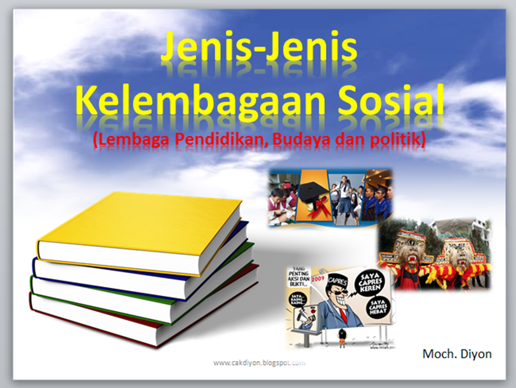 Bahan Ajar Ips Smp Jenis Jenis Kelembagaan Sosial Lembaga Pendidikan Budaya Dan Politik