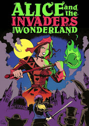 Alice and the Invaders From Wonderland Blog