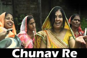 Chunav Re