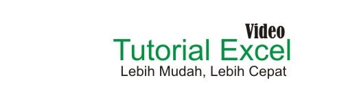 Belajar Excel Lebih Mudah Dengan Video
