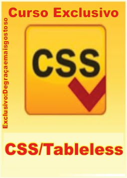 Degra%25C3%25A7aemaisgostoso. Download   Curso de Tableless CSS XHTML   Video Aulas (Exclusivo)