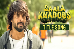 Saala Khadoos (Title Song)