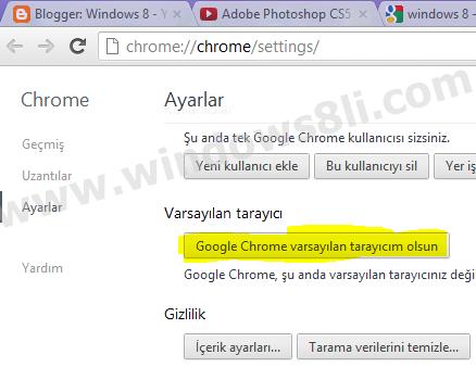 Chrome varsayılan tarayıcı yapma