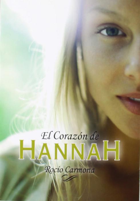 JUVENIL ROMANTICA: El Corazón de Hannah : Rocío Carmona [La Galera, 23 Octubre 2013] portada