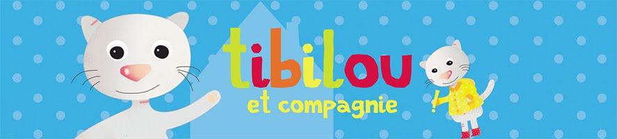 Tibilou et Compagnie