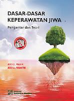 toko buku rahma: buku DASAR-DASAR KEPERAWATAN JIWA PENGANTAR DAN TEORI, pengarang abdul nasir, penerbit salemba medika