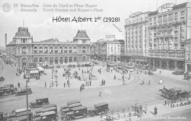 Place Rogier - Gare du Nord - Années 1930 - Palace Hôtel (1909) - Hôtel Albert 1er (1928) - Bruxelles-Bruxellons