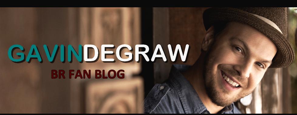 GDG BR - Gavin DeGraw Brasil Fan Blog