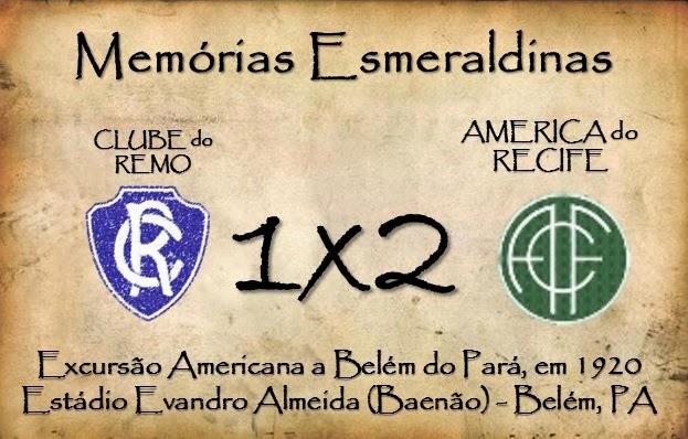 MEMÓRIAS ESMERALDINAS: Remo 1 x 2 América, em 1920