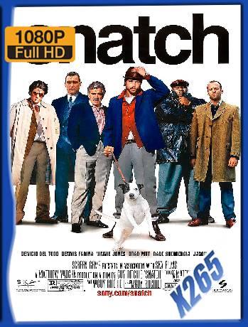 Snatch (2000) x265 [1080p] [Latino] [GoogleDrive] [RangerRojo]