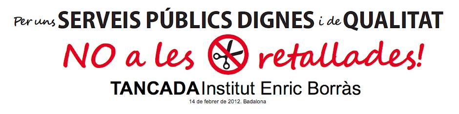 TANCADA Institut Enric Borràs
