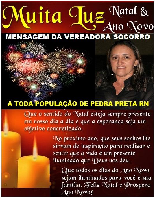 MENSAGEM VEREADORA SOCORRO PEDRA PRETA