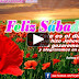FELIZ HERMOSO SÁBADO - Mensajes de amor, fe, esfuerzo y espranza en Dios