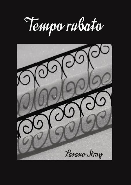 Lavana Kray, Tempo Rubato