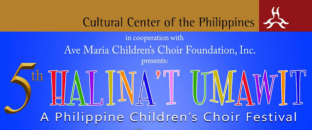 5th Halina't Umawit : A Philippine Children's Choir Festival