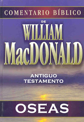William MacDonald-Comentario Bíblico-Antiguo Testamento-Oseas-