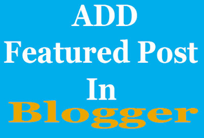 Featured Post Blogger