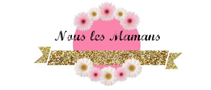 Nous les Mamans