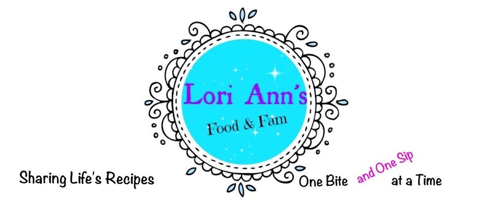 Lori Ann's Food & Fam