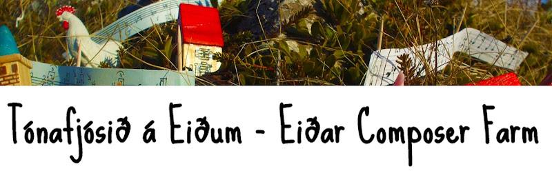 Tónafjósið á Eiðum - Eiðar Composer Farm