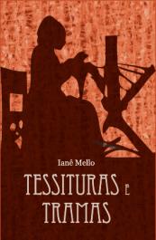 TESSITURAS E TRAMAS