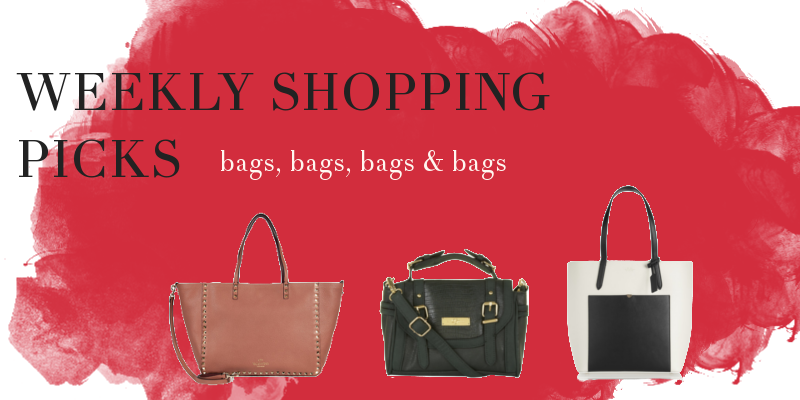 Weekly shopping picks - bags, bags, bags