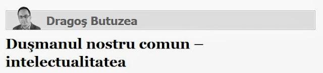 http://adevarul.ro/news/societate/dusmanul-nostrucomun-intelectualitatea-1_528293aac7b855ff56eae771/index.html