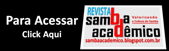 ACESSE REVISTA SAMBA ACADÊMICO
