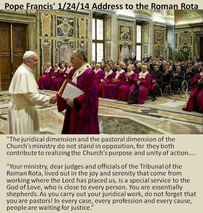 http://w2.vatican.va/content/francesco/en/speeches/2014/january/documents/papa-francesco_20140124_rota-romana.html