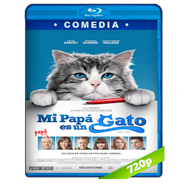 Mi papá es un gato (2016) BRRip 720p Audio Dual Latino-Ingles