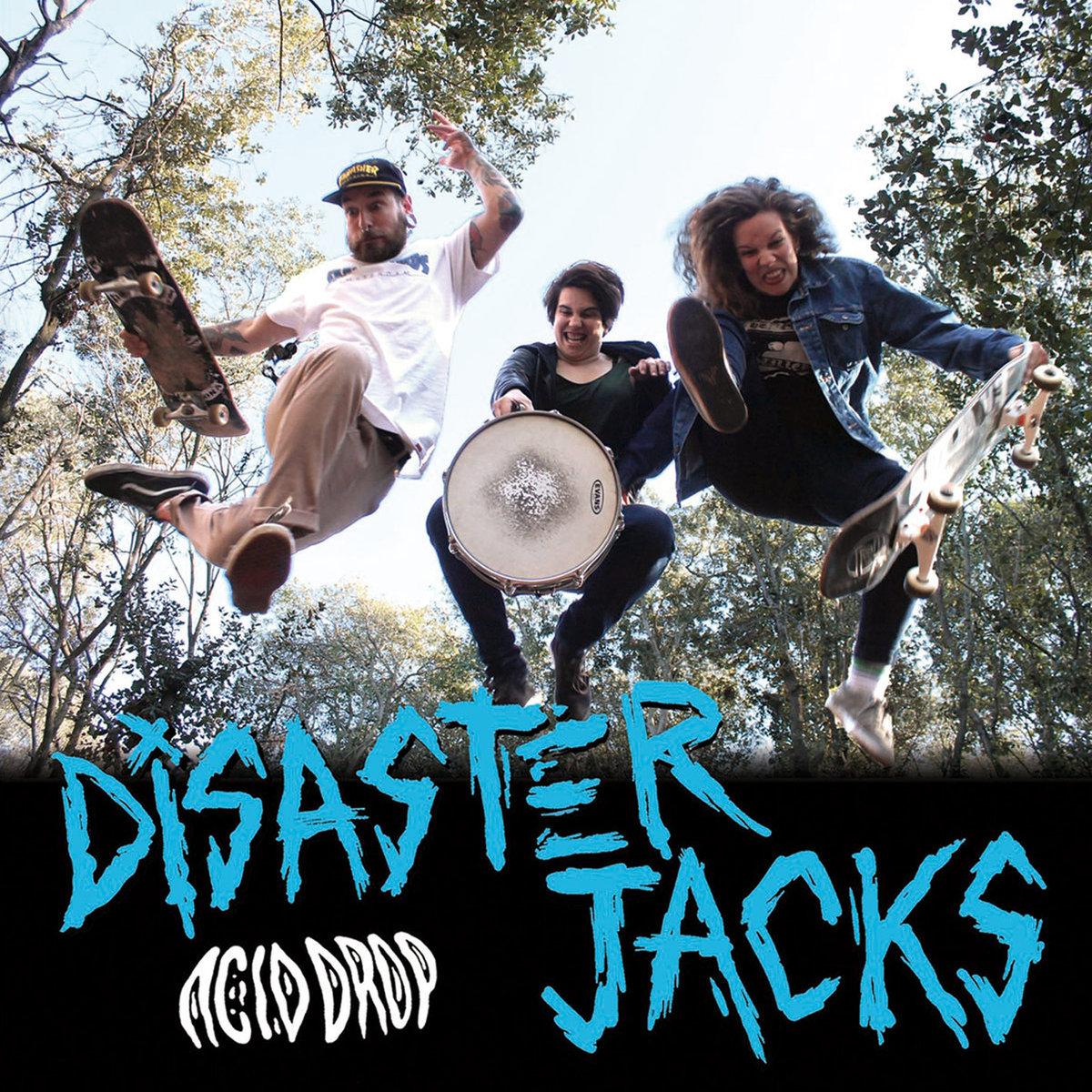 DISSASTER JACKS