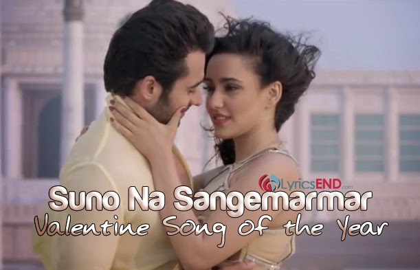 Suno Na Sangemarmar Lyrics - Arijit Singh - Valentine Song of the Year 2014