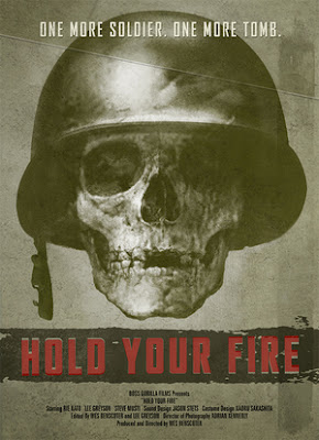 HOLD YOUR FIRE POSTER