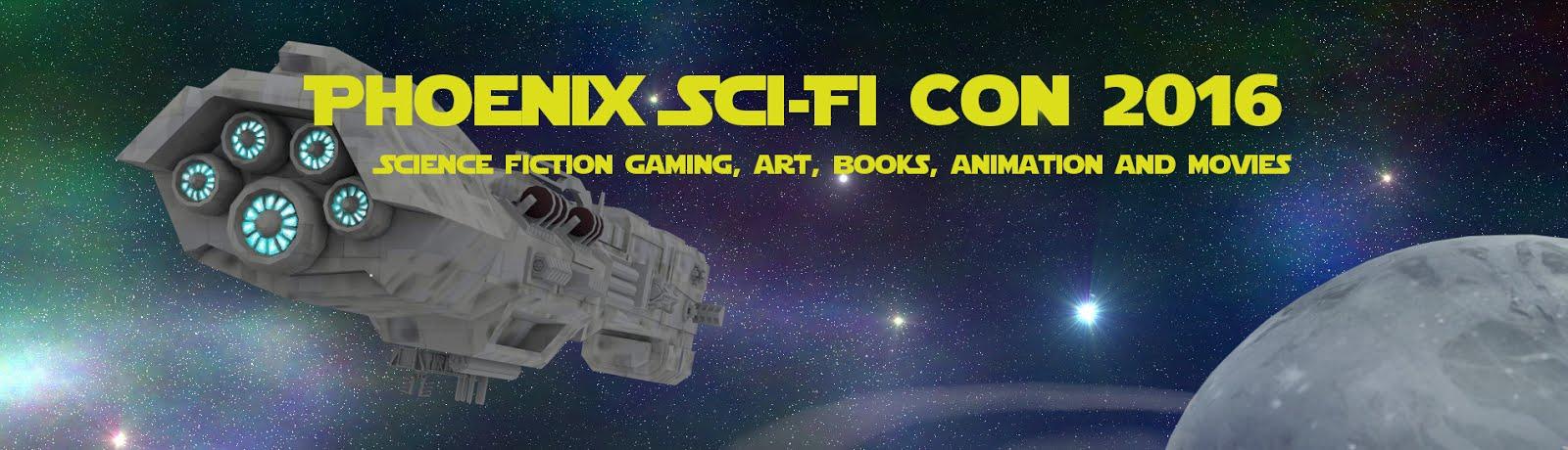 Phoenix SciFi Con 2016