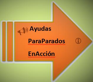 AYUDAS PARA PARADOS EN ACCION