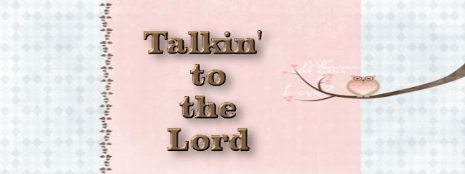 Talkin' to the Lord