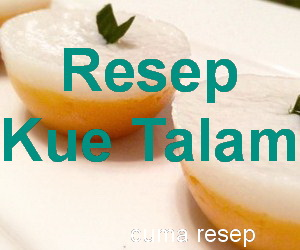 Resep Kue Talam Tepung Beras Enak