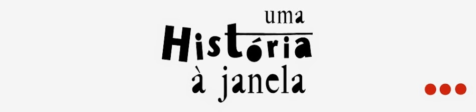 [uma história à janela]