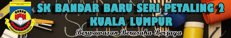 SK BANDAR BARU SERI PETALING 2