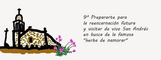 """Prepararte para la reencarnación futura y visitar de vivo San Andrés en busca de la famosa """"herba de namorar"""""""