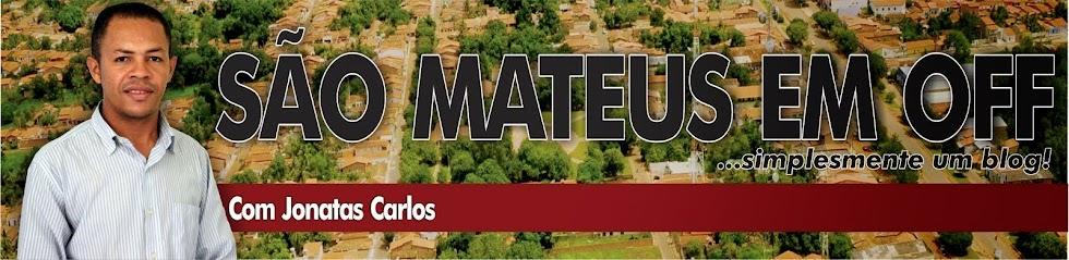 SAO MATEUS EM OFF - simplesmente um blog!