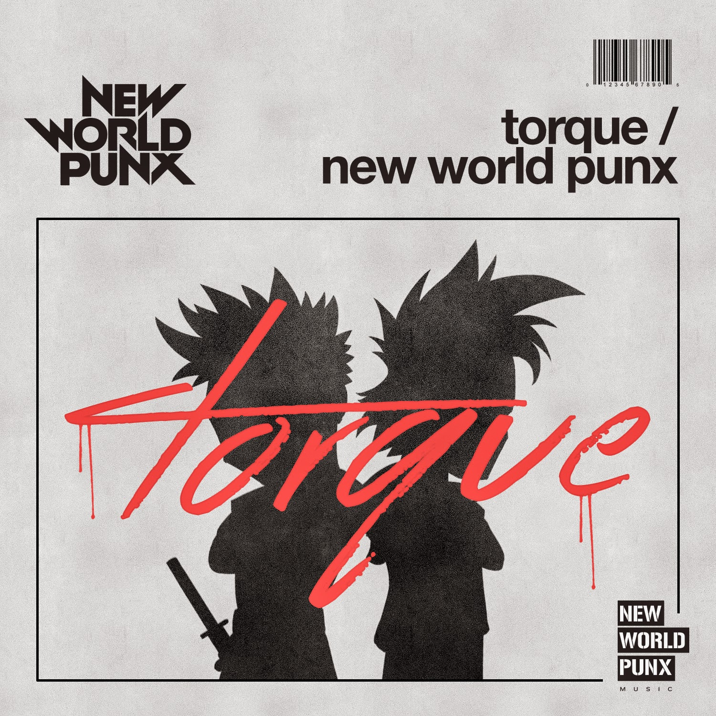 TORQUE NEW WORLD PUNX