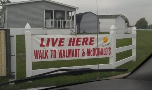 Live here and walk to Walmart and McDonald's jjbjorkman.blogspot.com