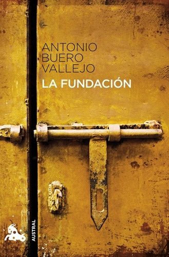La fundación (Teatro) - Antonio Buero Vallejo La+fundacion-+buero+vallejo